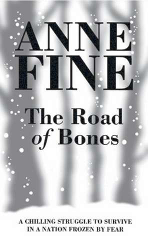 Rollercoasters: The Road of Bones Reader de Anne Fine