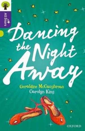 Oxford Reading Tree All Stars: Oxford Level 11 Dancing the Night Away de Geraldine Mccaughrean