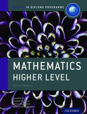 Oxford IB Diploma Programme: Mathematics Higher Level Course Companion de Josip Harcet