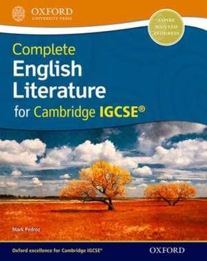 Complete English Literature for Cambridge IGCSE de Mark Pedroz