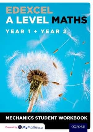 Edexcel A Level Maths: Year 1 + Year 2 Mechanics Student Workbook (Pack of 10) imagine