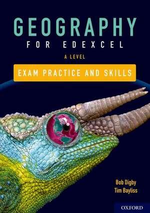 Edexcel A Level Geography Exam Practice de Bob Digby