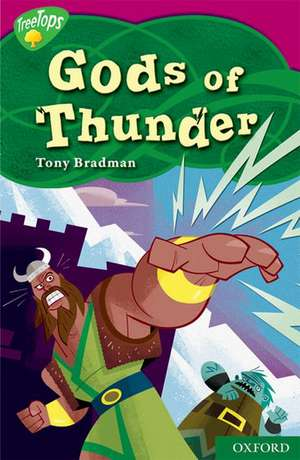 Oxford Reading Tree: Level 10: TreeTops Myths and Legends: Gods of Thunder
