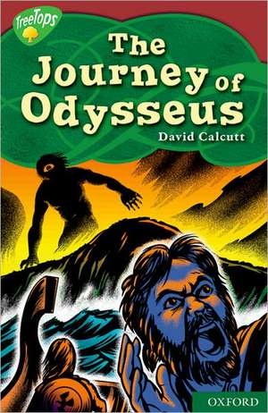 Oxford Reading Tree: Level 15: TreeTops Myths and Legends: The Journey of Odysseus
