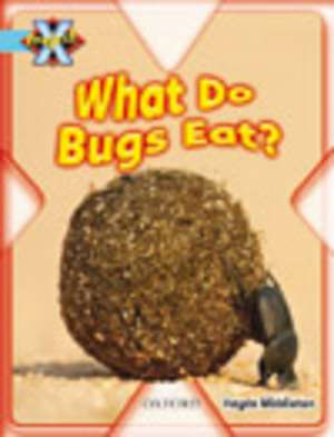 Project X: Bugs: What Do Bugs Eat?