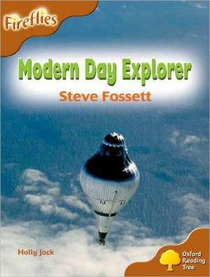 Oxford Reading Tree: Level 8: Fireflies: Modern Day Explorer: Steve Fossett
