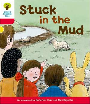 Oxford Reading Tree: Level 4: More Stories C: Stuck in the Mud de Roderick Hunt