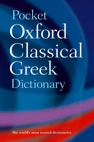 The Pocket Oxford Classical Greek Dictionary de James Morwood