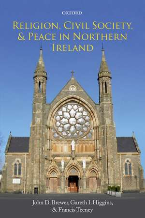 Religion, Civil Society, and Peace in Northern Ireland de John D. Brewer
