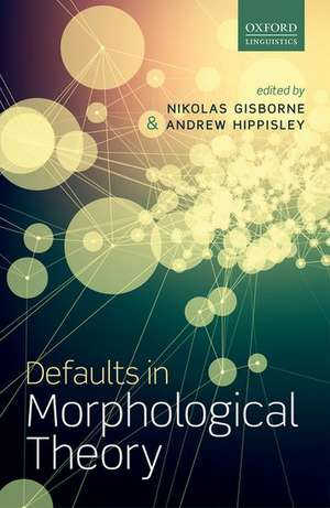 Defaults in Morphological Theory