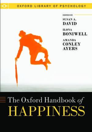 Oxford Handbook of Happiness de Susan David