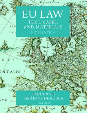 EU Law: Text, Cases, and Materials de Paul Craig