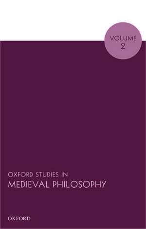 Oxford Studies in Medieval Philosophy