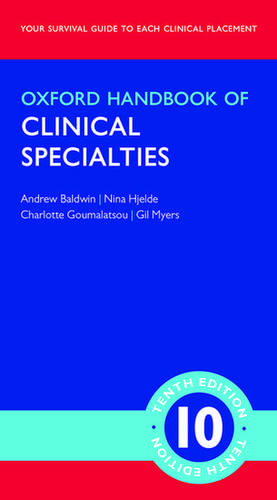 Oxford Handbook of Clinical Specialties de Andrew Baldwin