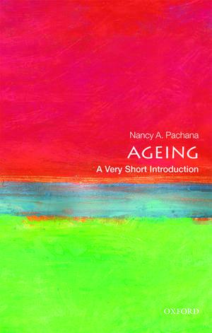 Ageing: A Very Short Introduction de Nancy A. Pachana
