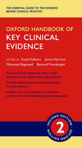 Oxford Handbook of Key Clinical Evidence de Kunal Kulkarni