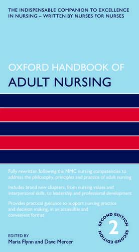 Oxford Handbook of Adult Nursing de Maria Flynn