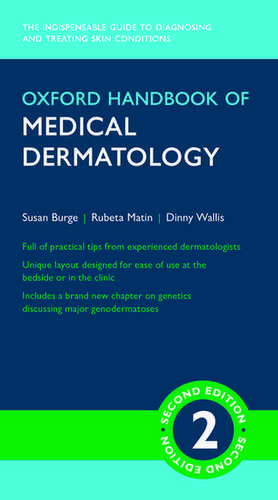 Oxford Handbook of Medical Dermatology de Susan Burge