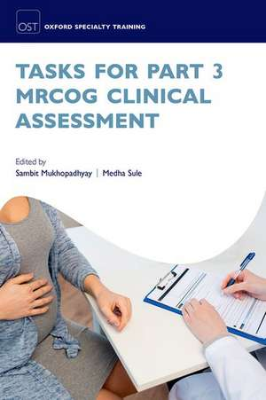 Tasks for Part 3 MRCOG Clinical Assessment de Sambit Mukhopadhyay