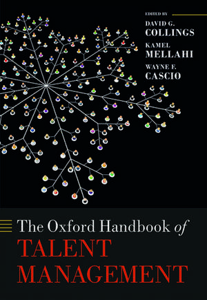 The Oxford Handbook of Talent Management
