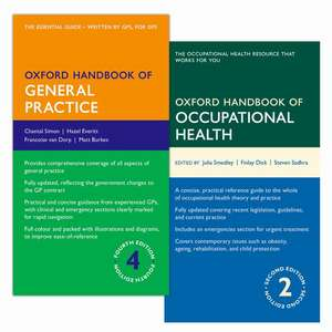 Oxford Handbook of General Practice and Oxford Handbook of Occupational Health Pack