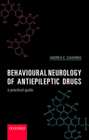 Behavioural Neurology of Anti-epileptic Drugs