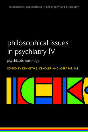 Philosophical Issues in Psychiatry IV
