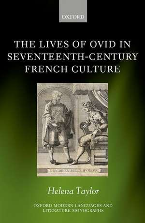 The Lives of Ovid in Seventeenth-Century French Culture