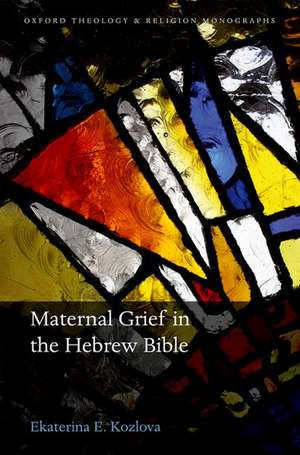 Maternal Grief in the Hebrew Bible