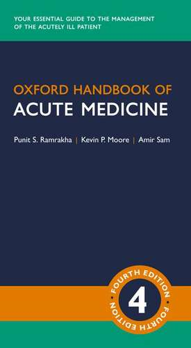 Oxford Handbook of Acute Medicine de Punit Ramrakha