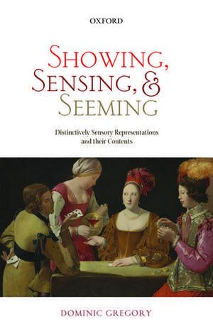 Showing, Sensing, and Seeming imagine