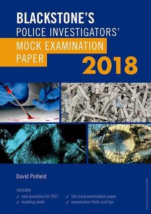 Blackstone's Police Investigators' Mock Examination Paper 2018