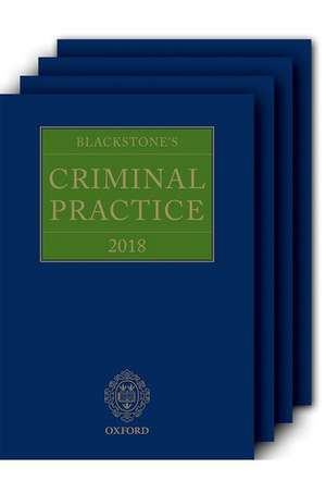 Blackstone's Criminal Practice 2018 (Book and Supplements)