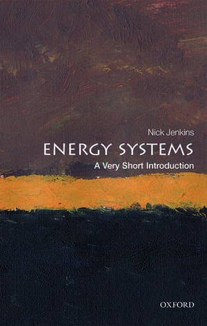 Energy Systems: A Very Short Introduction imagine