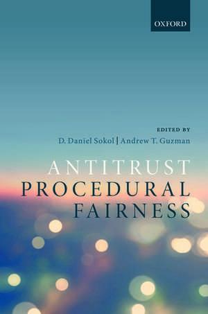Antitrust Procedural Fairness de D. Daniel Sokol