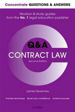 Concentrate Questions and Answers Contract Law: Law Q&A Revision and Study Guide de James Devenney