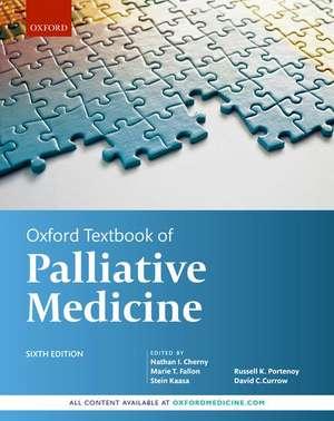 Oxford Textbook of Palliative Medicine de Nathan I. Cherny