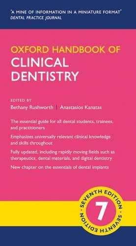Oxford Handbook of Clinical Dentistry de Bethany Rushworth