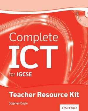 Complete ICT for IGCSE® Teacher Resource Pack