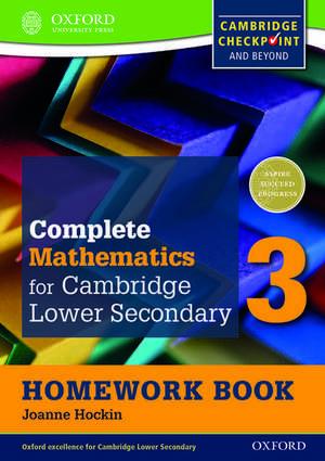 Complete Mathematics for Cambridge Lower Secondary Homework Book 3 (Pack of 15) de Joanne Hockin