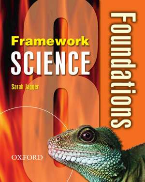 Framework Science: Year 8: Foundations Student Book