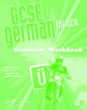 GCSE German for OCR Grammar Workbook
