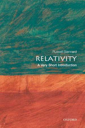 Relativity: A Very Short Introduction de Russell Stannard
