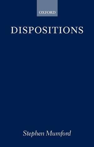 Dispositions de Stephen Mumford