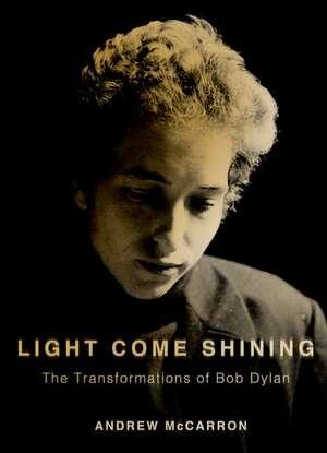 Light Come Shining