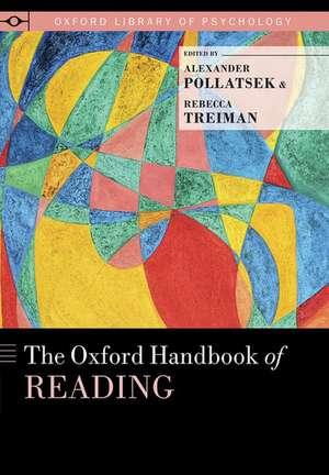The Oxford Handbook of Reading de Alexander Pollatsek