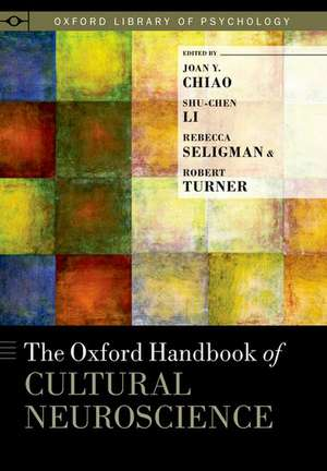 The Oxford Handbook of Cultural Neuroscience