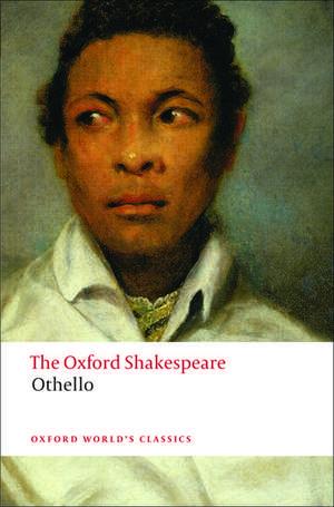 Othello: The Oxford Shakespeare: The Moor of Venice de William Shakespeare