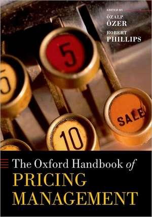 The Oxford Handbook of Pricing Management de Özalp Özer