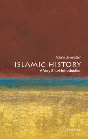 Islamic History: A Very Short Introduction imagine